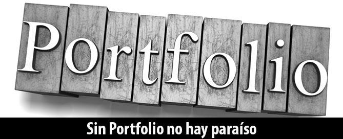 sin-portfolio-no-hay-paraiso